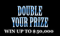Double Your Prize