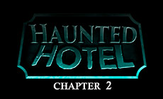 Haunted Hotel chapter 2
